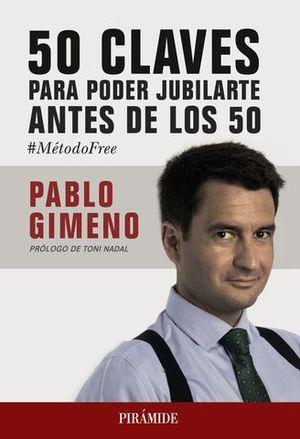 50 CLAVES PARA PODER JUBILARTE ANTES DE LOS 50