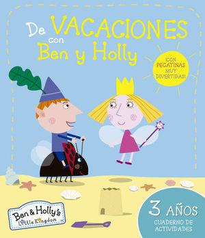 DE VACACIONES CON BEN Y HOLLY 3 AÑOS