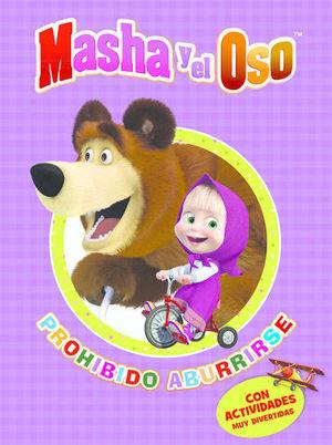 MASHA Y EL OSO PROHIBIDO ABURRIRSE