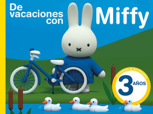 MIFFY CUADERNO DE VACACIONES 3 AÑOS