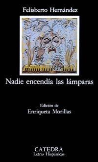 NADIE ENCENDIA LAS LAMPARAS