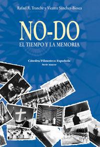 NO-DO EL TIEMPO Y LA MEMORIA