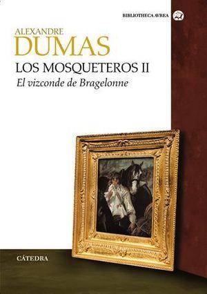 LOS MOSQUETEROS II EL VIZCONDE DE BRAGELONNE