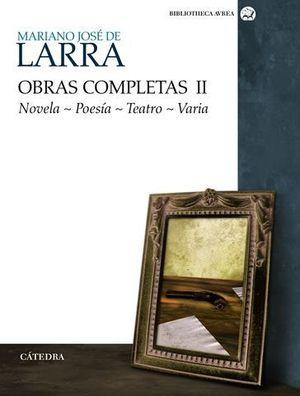 OBRAS COMPLETAS II NOVELA POESIA TEATRO VARIA