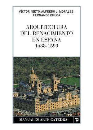 ARQUITECTURA DEL RENACIMIENTO EN ESPAÑA 1488-1599