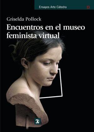 ENCUENTROS EN EL MUSEO FEMINISTA VIRTUAL