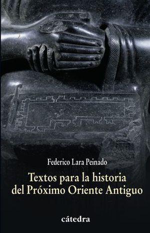 TEXTOS PARA LA HISTORIA DEL PROXIMO ORIENTE ANTIGUO