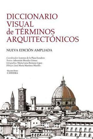 DICCIONARIO VISUAL DE TERMINOS ARQUITECTONICOS ED. 2012