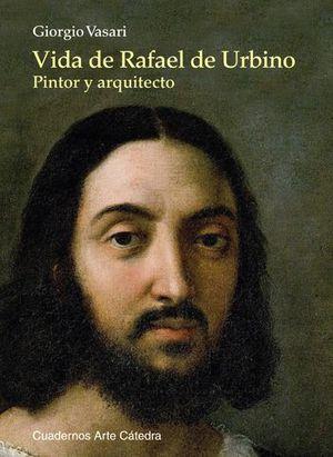 VIDA DE RAFAEL DE URBINO PINTOR Y ARQUITECTO