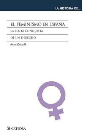 EL FEMINISMO EN ESPAÑA