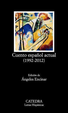 CUENTO ESPAÑOL ACTUAL ( 1992-2012 )