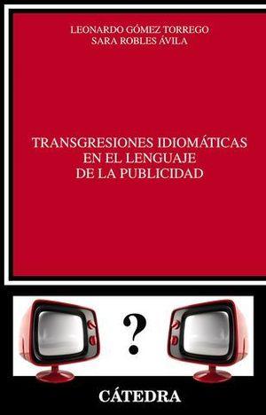TRANGESIONES IDIOMATICAS EN EL LENGUAJE DE LA PUBLICIDAD