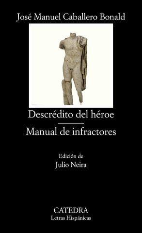 DESCREDITO DEL HEROE MANUAL DE INFRACTORES