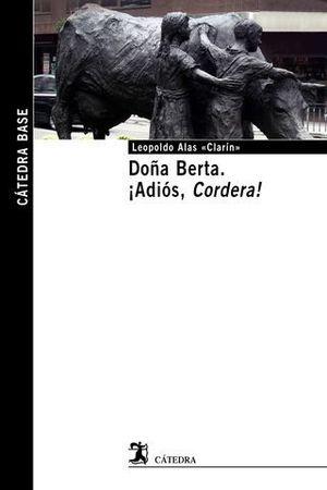 DOÑA BERTA ¡ ADIOS, CORDERA !