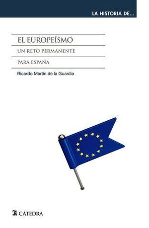 EL EUROPEISMO UN RETO PERMANENTE PARA ESPAÑA