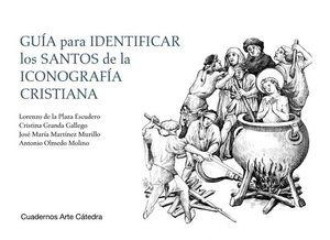 GUIA PARA IDENTIFICAR LOS SANTOS EN LA ICONOGRAFIA CRISTIANA