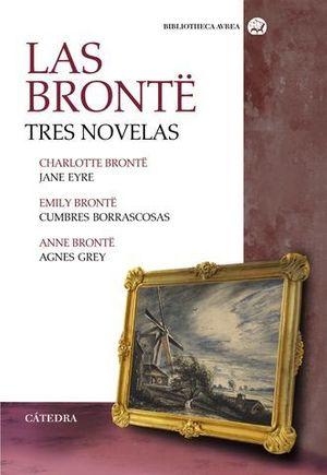 LAS BRONTE.  TRES NOVELAS/ CUMBRE BORRASCOSAS/JANE EYRE/AGNES GREY