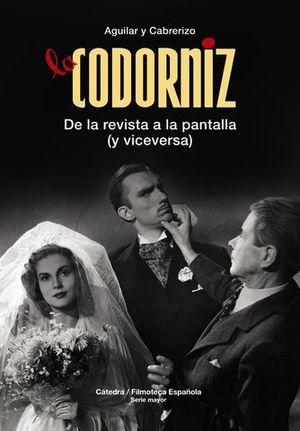 LA CODORNIZ.  DE LA REVISTA A LA PANTALLA