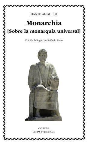 MONARCHIA ( SOBRE LA MONAQUÍA UNIVERAL )