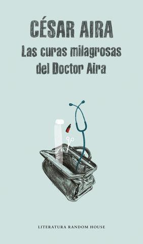 CURAS MILAGROSAS DEL DOCTOR AIRA, LAS