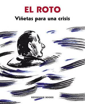 EL ROTO VIÑETAS PARA UNA CRISIS