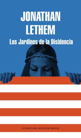 LOS JARDINES DE LA DISIDENCIA
