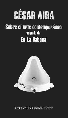SOBRE EL ARTE CONTEMPORANEO SEGUIDO DE EN LA HABANA