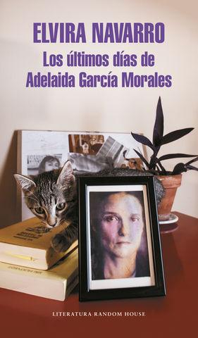 LOS ULTIMOS DIAS DE ADELAIDA GARCIA MORALES