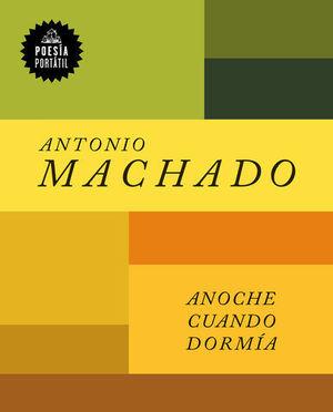 ANOCHE CUANDO DORMIA