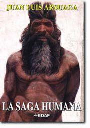 SAGA HUMANA, LA. UNA LARGA HISTORIA