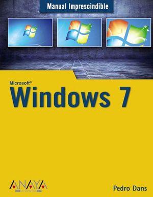 WINDOWS 7 MANUAL IMPRESCINDIBLE