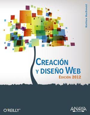 CREACION Y DISEÑO WEB ED. 2012
