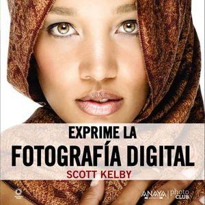 EXPRIME LA FOTOGRAFIA DIGITAL