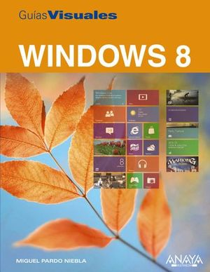WINDOWS 8 GUIAS VISUALES