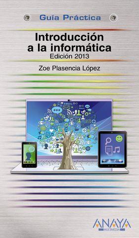 INTRODUCCION A LA INFORMATICA ED. 2013