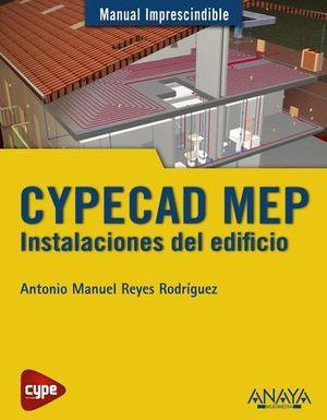 CYPECAD MEP INSTALACIONES DEL EDIFICIO MANUAL IMPRESCINDIBLE