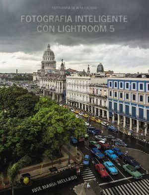 FOTOGRAFIA EFICIENTE CON LIGHTROOM 5