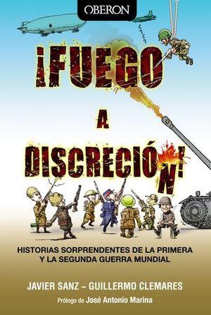 FUEGO A DISCRECION !