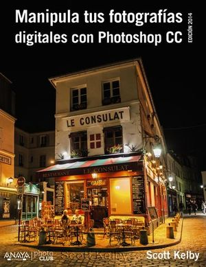 MANIPULA TUS FOTOGRAFIAS DIGITALES CON PHOTOSHOP CC