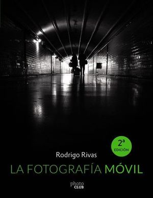 LA FOTOGRAFIA MOVIL