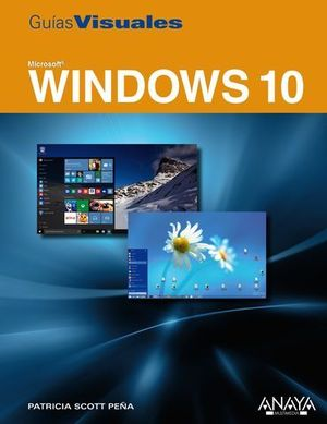 WINDOWS 10.  GUIAS VISUALES