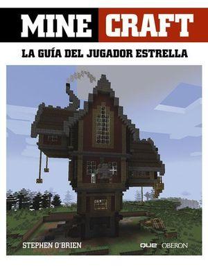 MINECRAFT LA GUIA DEL JUGADOR ESTRELLA
