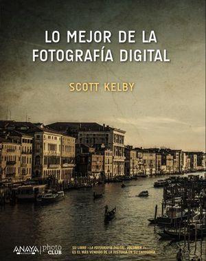 LO MEJOR DE LA FOTOGRAFIA DIGITAL