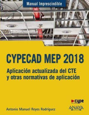 CYPECAD MEP 2018.  DISEÑO Y CALCULO DE INSTALACIONES EN LOS EDIFICIOS
