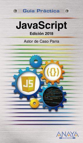 JAVASCRIPT GUIA PRACTICA  ED. 2018
