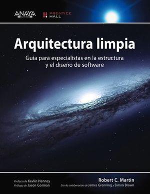 ARQUITECTURA LIMPIA. GUIA ESPECIALISTAS ESTRUCTURA Y SOFTWARE