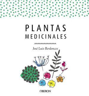 PLANTAS MEDICINALES. EDICION ACTUALIZADA 2018