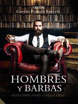 HOMBRES Y BARBAS.  ESTILIMO PARA CABALLEROS