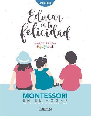 EDUCAR EN LA FELICIDAD.  MONTESSORI