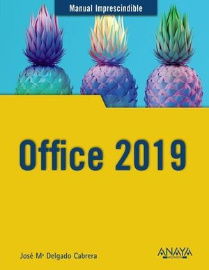 OFFICE 2019.  MANUAL IMPRESCINDIBLE